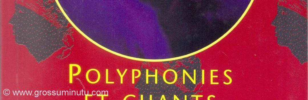 polyphonies et chant large